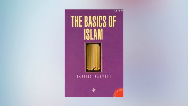 The Basics of Islam