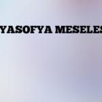 AYASOFYA MESELESİ